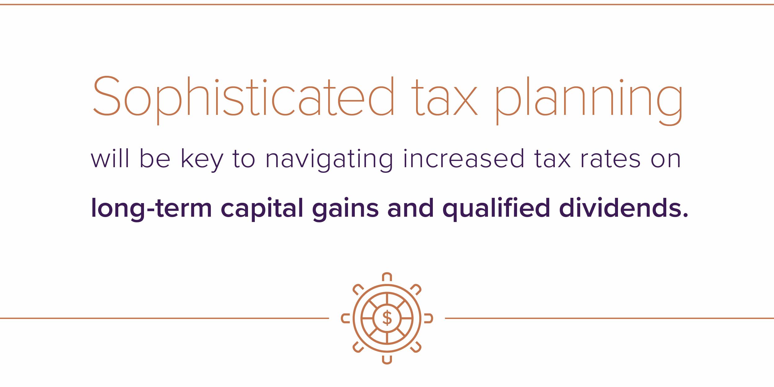 Sophisticated tax planning